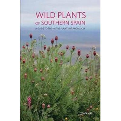 Wild Plants of Southern Spain (Pocket, 2017)
