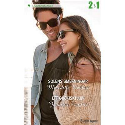 Solens smekningar/Ett grekiskt arv (E-bok, 2017)