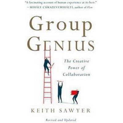 Group Genius: The Creative Power of Collaboration (Häftad, 2017)