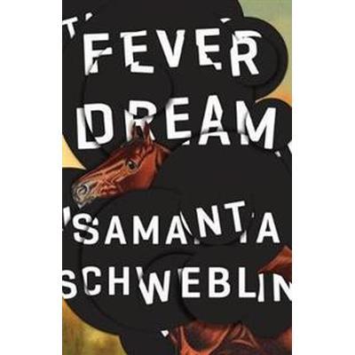 Fever Dream (Häftad, 2017)