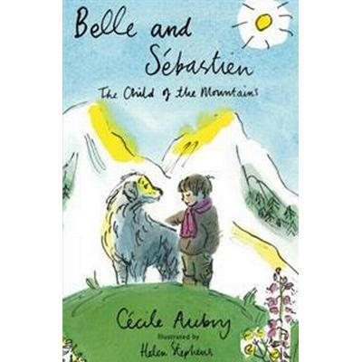Belle and Sebastien (Inbunden, 2016)