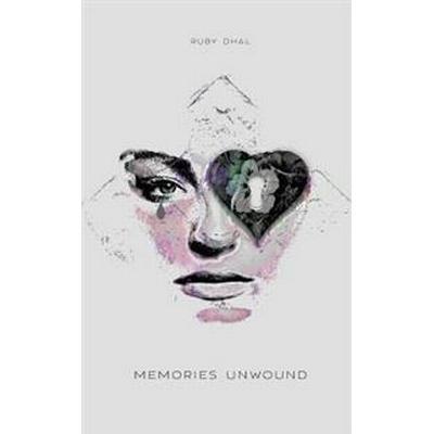 Memories Unwound (Häftad, 2017)