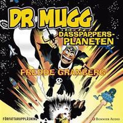 DR Mugg Dasspappersplaneten (Ljudbok nedladdning, 2016)