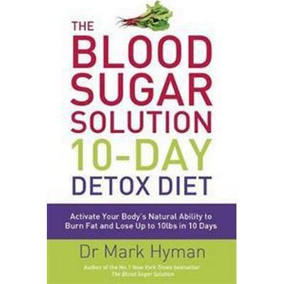 The Blood Sugar Solution 10-Day Detox Diet (Storpocket, 2016)