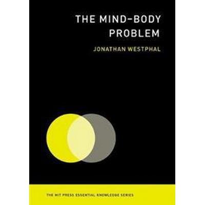 The Mind--Body Problem (Häftad, 2016)