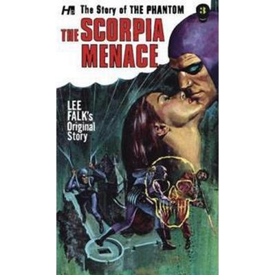 The Phantom: The Complete Avon Novels: Volume #3: The Scorpia Menace! (Häftad, 2017)