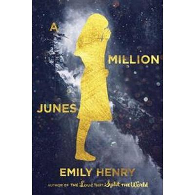 A Million Junes (Inbunden, 2017)