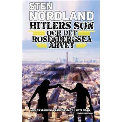 Hitlers son och det Rosenbergska arvet (E-bok, 2016)