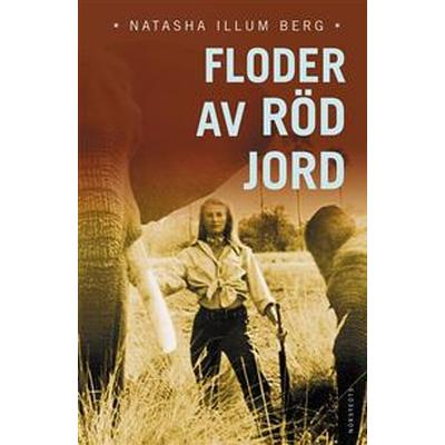 Floder av röd jord (E-bok, 2016)
