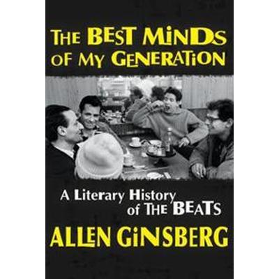 Best Minds of My Generation (Inbunden, 2017)