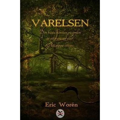 Varelsen (E-bok, 2016)