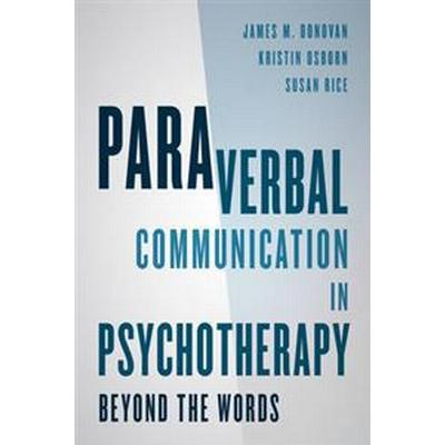 Paraverbal Communication in Psychotherapy (Pocket, 2016)