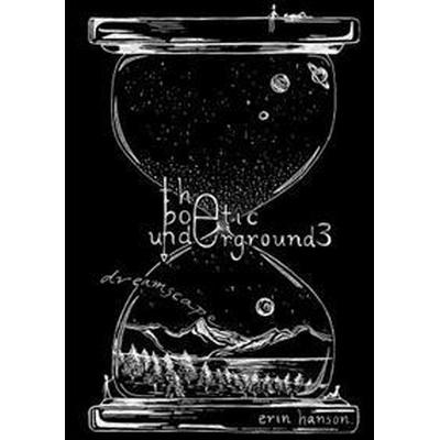 Dreamscape - the Poetic Underground #3 (Häftad, 2016)