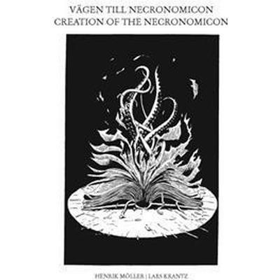 Vägen till Necronomicon - Creation of the Necronomicon (Häftad, 2017)