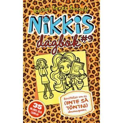 Nikkis dagbok #9: Berättelser om en (INTE SÅ TÖNTIG) dramaqueen (E-bok, 2017)