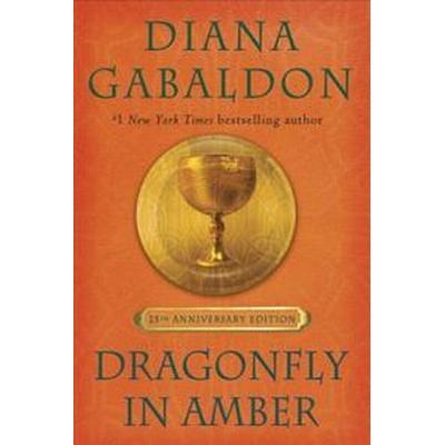 Dragonfly in Amber (25th Anniversary Edition) (Inbunden, 2017)