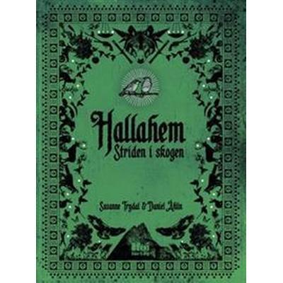 Hallahem. Striden i skogen (Häftad, 2017)