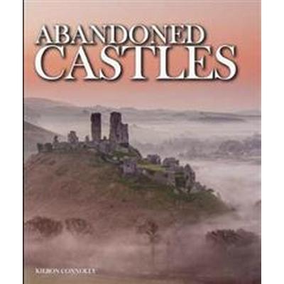 Abandoned Castles (Inbunden, 2017)