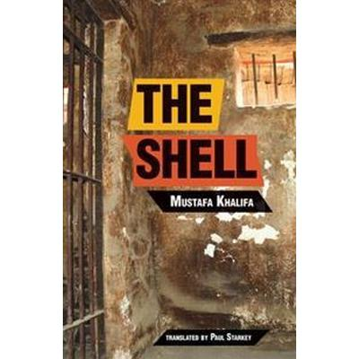 The Shell: Memoirs of a Hidden Observer (Häftad, 2016)