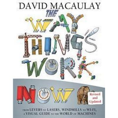 The Way Things Work Now (Inbunden, 2016)
