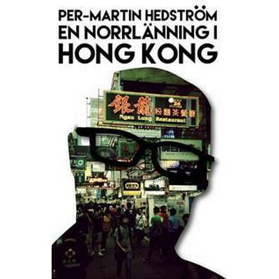 En norrlänning i Hong Kong (E-bok, 2015)