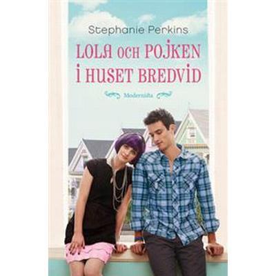 Lola och pojken i huset bredvid (E-bok, 2015)