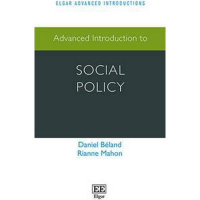 Advanced Introduction to Social Policy (Pocket, 2016)