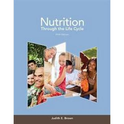 Nutrition Through the Life Cycle (Pocket, 2013)