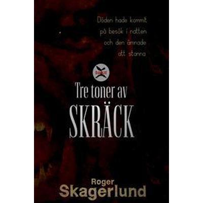 Tre toner av Skräck (E-bok, 2016)