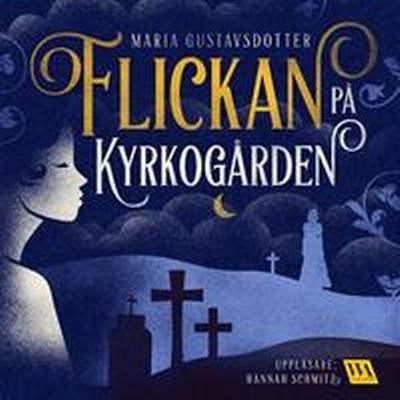 Flickan på kyrkogården (Ljudbok nedladdning, 2017)