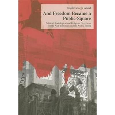 And Freedom Became a Public-Square (Pocket, 2012)
