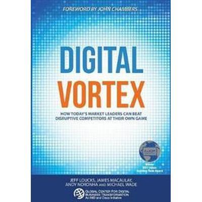 Digital Vortex (Inbunden, 2016)