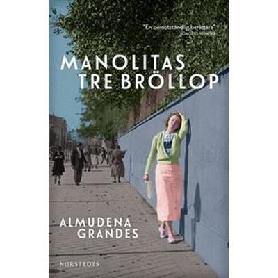Manolitas tre bröllop (E-bok, 2016)