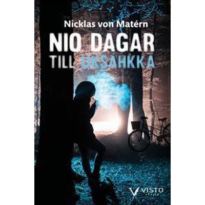 Nio dagar till Uksáhkká (Häftad, 2017)