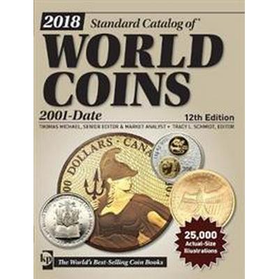 2018 Standard Catalog of World Coins, 2001-Date (Häftad, 2017)