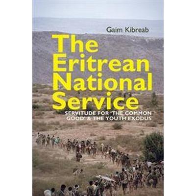 The Eritrean National Service (Inbunden, 2017)