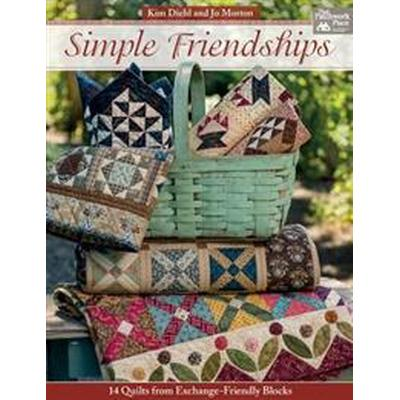 Simple Friendships: 14 Quilts from Exchange-Friendly Blocks (Häftad, 2017)