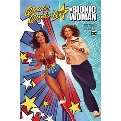 Wonder Woman 77 Meets the Bionic Woman (Pocket, 2017)
