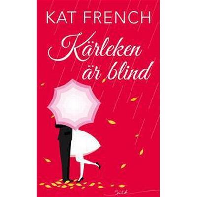 Kärleken är blind (E-bok, 2017)