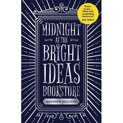 Midnight at the bright ideas bookstore (Pocket, 2018)