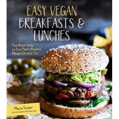 Easy Vegan Breakfasts & Lunches: The Best Way to Eat Plant-Based Meals on the Go (Häftad, 2016)
