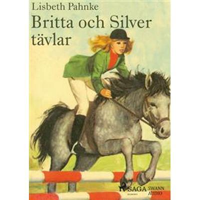 Britta och Silver tävlar (Ljudbok MP3 CD, 2017)