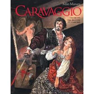 Caravaggio Volume 1 (Inbunden, 2017)