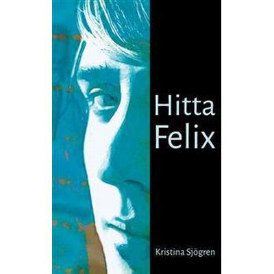 Hitta Felix (Häftad, 2016)