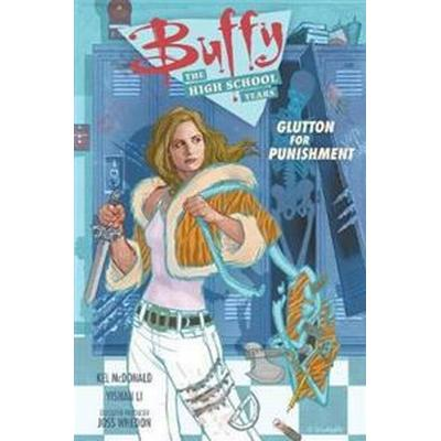 Buffy: The High School Years-Glutton for Punishment (Häftad, 2016)
