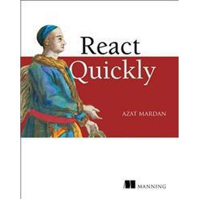 React Quickly (Häftad, 2017)