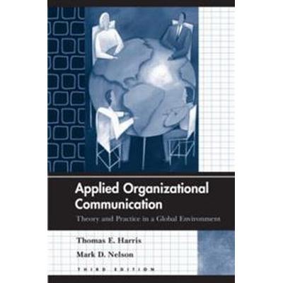 Applied Organizational Communication (Pocket, 2007)