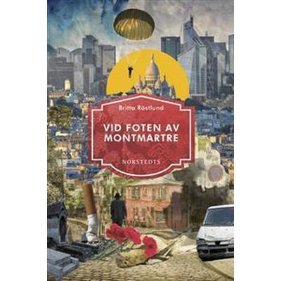 Vid foten av Montmartre (E-bok, 2016)