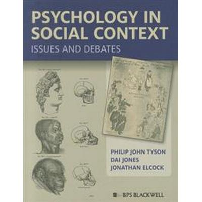 Psychology in Social Context: Issues and Debates (Häftad, 2011)