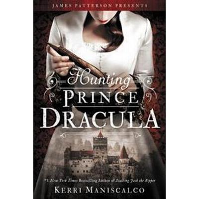 Hunting Prince Dracula (Inbunden, 2017)